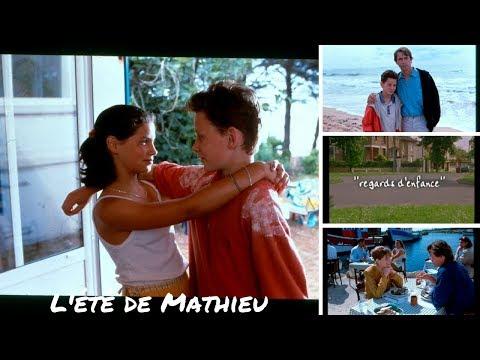 Regards d'enfance - L'été de Mathieu