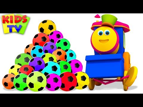 Learn Colors With Soccer Balls | Bob The Train Fun Series - Kids TV