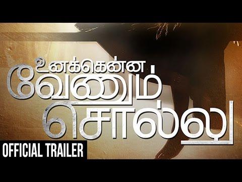 Watch Unakkenna Venum Sollu - Official Trailer in HD