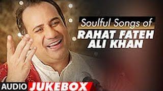 Video Soulful Songs of Rahat Fateh Ali Khan   AUDIO JUKEBOX   Best of Rahat Fateh Ali Khan Songs  T Series MP3, 3GP, MP4, WEBM, AVI, FLV Agustus 2018