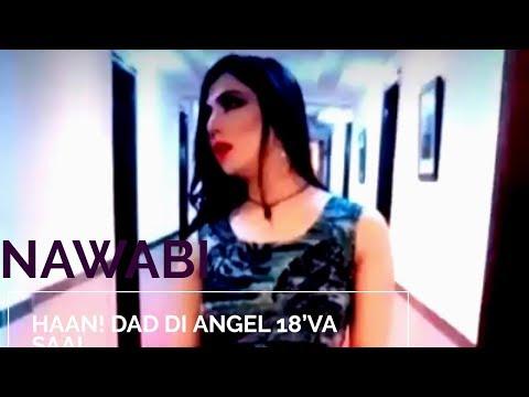 Haan! Dad Di Angel 18'Va Saal | Nawabi Song 2019 | Mehak Malik | Video Production