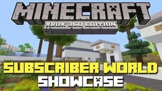 Minecraft Xbox 360: Subscriber World Showcase!
