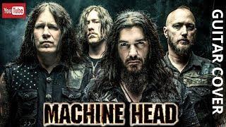 Video Machine Head - Ten Ton Hammer [ Guitar Cover ] By: Paul King
