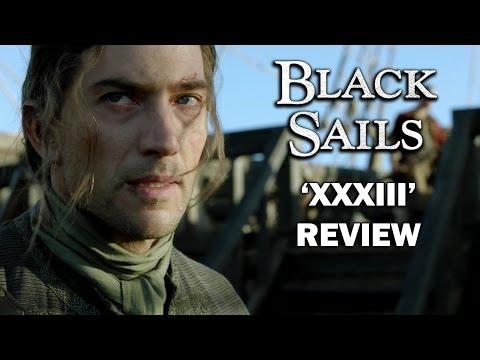 Black Sails Season 4 Episode 5 Review - 'XXXIII'