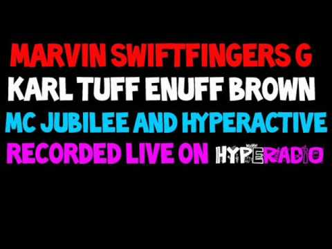KARL TUFF ENUFF BROWN & MARVIN SWIFTFINGERS G - HYPE RADIO