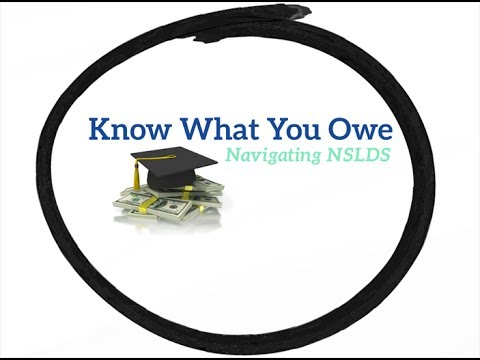 Know What You Owe: Navigating NSLDS