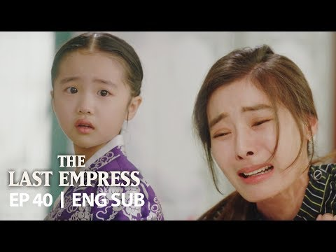 """Princess Ari """"The Empress is the only good mother to me!"""" [The Last Empress Ep 40]"""