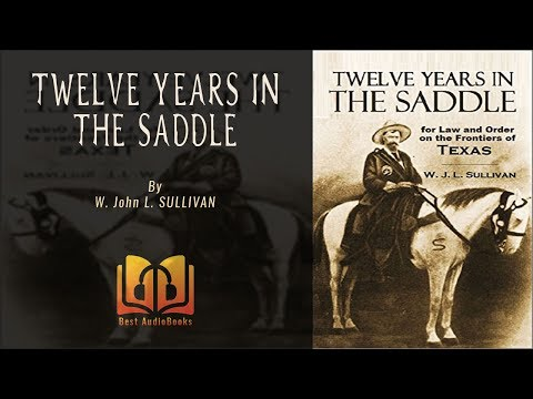 Audiobook: Twelve Years In The Saddle