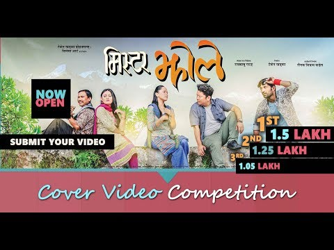 (Mr. Jholay Nepali Movie cover video competition...75 seconds.)