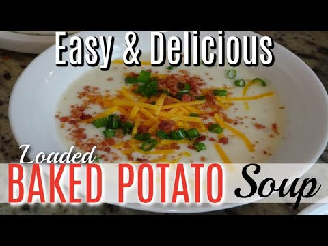 Loaded Baked Potato Soup Recipe | Cook With Me