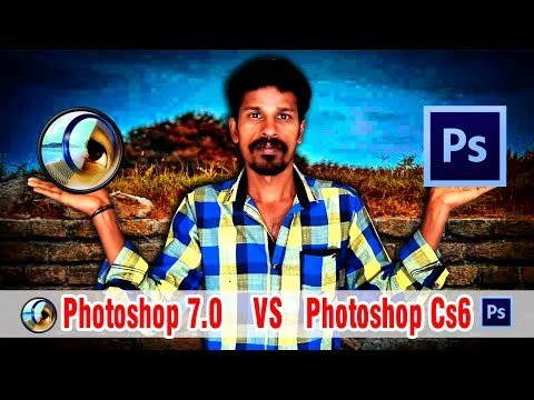 photoshop 7 0 vs photoshop cs6 explain in Tamil | Valavan tutorials