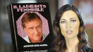 MARRA: LE MIE SCUSE E I MIEI AUGURI A MANUELA ARCURI - Spot de Il labirinto femminile