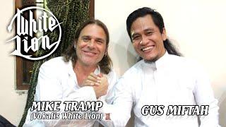 Video Kolaborasi Gus Miftah & Mike Tramp (Vokalis White Lion) MP3, 3GP, MP4, WEBM, AVI, FLV Agustus 2019