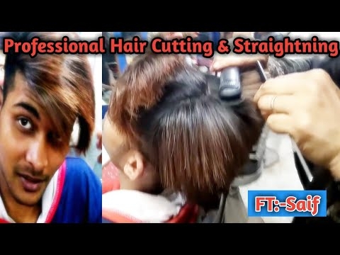 Professional Hair Cutting & Professional Straightning  Hair Cutting Vloge FT:-Saif