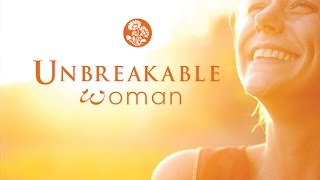 Unbreakable Woman - Comments