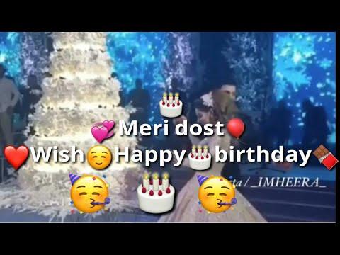 Birthday wishes for best friend - happybirthday meri dost《Sana Shaik》birthdaywishesfor best friend status