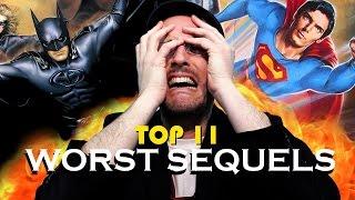 Top 11 Worst Movie Sequels