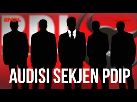 Audisi Sekjen PDIP