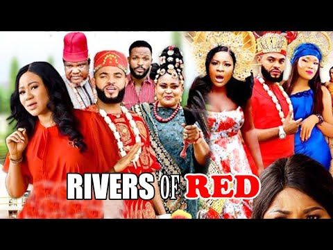 RIVERS OF RED Season 1-[NEW MOVIE] NIGERIAN LATEST NOLLYWOOD MOVIE  AFRICAN LATEST MOVIE 2021