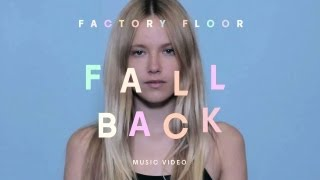 Fall Back Factory Floor