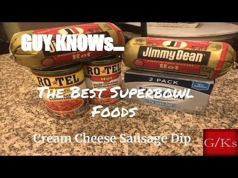 The Best Super Bowl Foods Cream Cheese Sausage Dip