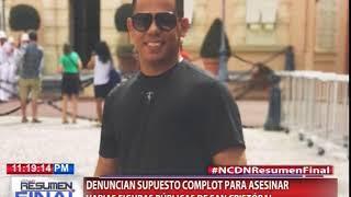 Denuncian supuesto complot para asesinar varias figuras pública de San Cristobal