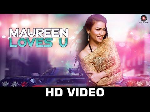 Maureen Loves u - Rani Hazarika   Maureen Mirza