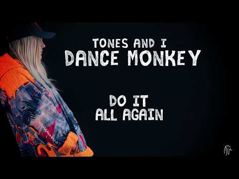 TONES AND I - DANCE MONKEY (LYRIC VIDEO)
