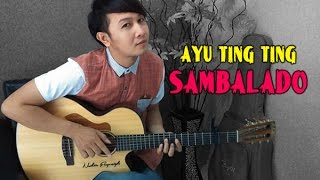 Download lagu Ayu Ting Ting Sambalado Nathan Fingerstyle Sambalado Ayu Ting Ting Mp3