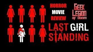 Nonton Last Girl Standing   2016 Akasha Villalobos   Slasher Horror Movie Review Film Subtitle Indonesia Streaming Movie Download