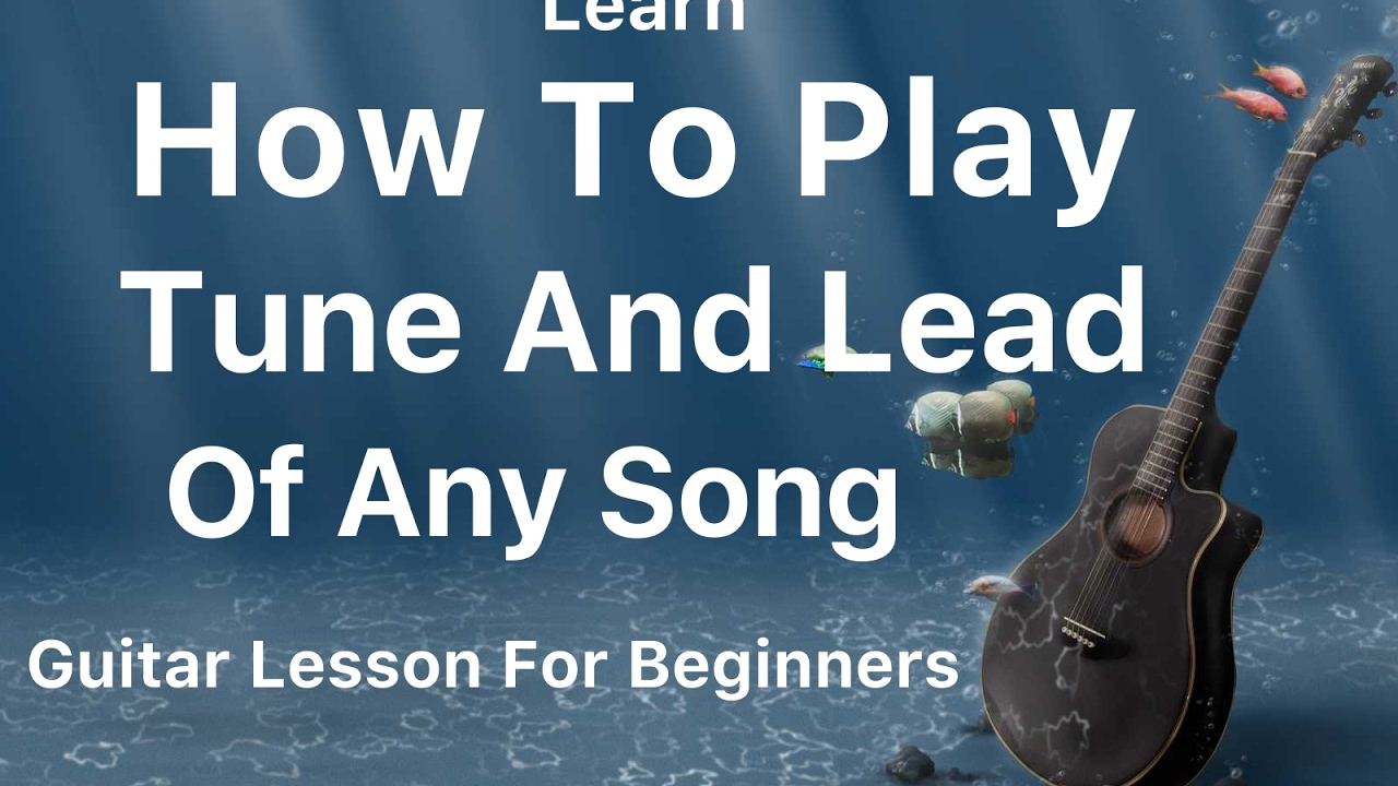 "How To Play Tune Or Lead Of Any Song ""Guitar Lessons/Tutorials By Mayoor"""