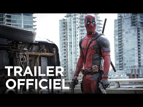 Deadpool - Bande annonce [Officielle] VOST HD