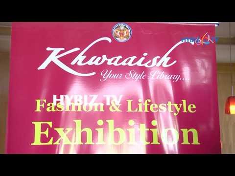 , Khwaaish Fashion and Lifestyle Exhibition