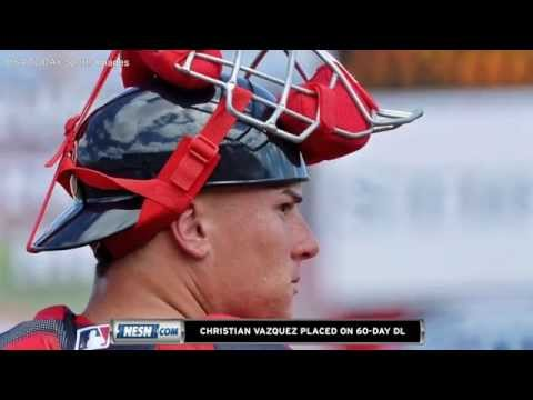 Video: Christian Vazquez Placed On 60-Day DL; Could Miss Season