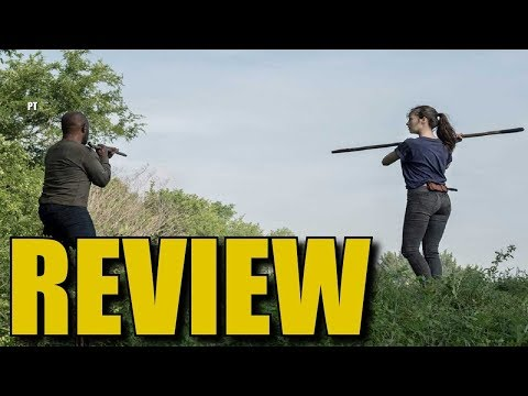 Fear The Walking Dead Season 5 Episode 9 Review & Discussion - Good Start To 5B