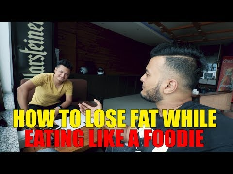 (How to lose fat while eating like a foodie | Mr.Foodie Nepal & Sushant Pradhan - Duration: 21 minutes.)