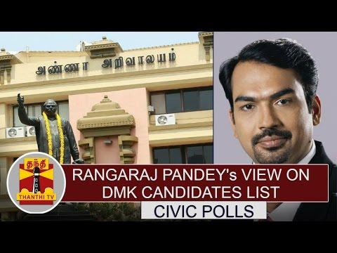 Rangaraj-Pandeys-View-on-DMK-Candidates-list-for-Civic-Polls-Part-2-2-Thanthi-TV