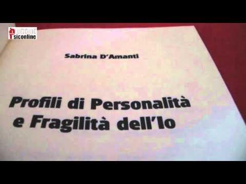 Profili di Personalità e Fragilità dell'Io - Sabrina D'Amanti