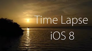 Time-Lapse iOS 8 Camera feature