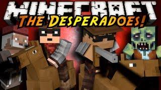 Minecraft: Desperado Part 1!