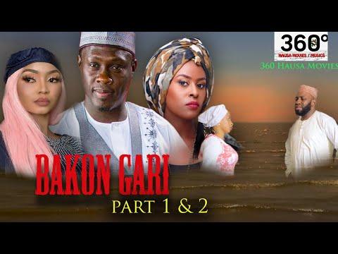BAKON GARI 1 and 2 - Hausa Movies 2021    Hausa Films 2021