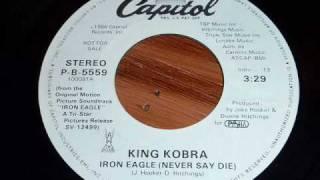 Video King Kobra - Iron Eagle (Never Say Die) 45rpm MP3, 3GP, MP4, WEBM, AVI, FLV Juni 2018