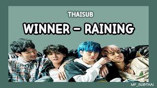 [THAISUB/KARAOKE/HANGUL] WINNER (위너) - RAINING
