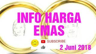 Download Lagu Info Harga Emas Hari Ini 2 Juni 2018 Mp3
