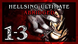 Video Hellsing Ultimate Abridged Episodes 1-3 - Team Four Star (TFS) MP3, 3GP, MP4, WEBM, AVI, FLV Juni 2019