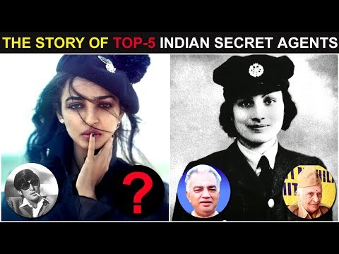 The Story Of Top-5 Indian Secret Agents,Greatest Indian Spies (हिंदी )