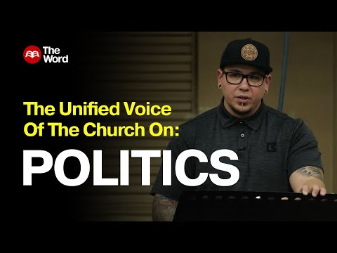 The Unified Voice of the Church on Politics