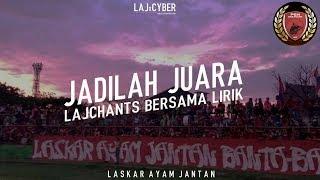 Video Chant LAJ • Jadilah Juara [PSM Makassar] MP3, 3GP, MP4, WEBM, AVI, FLV Juni 2019