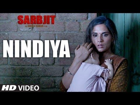 SARBJIT | NINDIYA Video Song  | Arijit Singh |  Aishwarya Rai Bachchan | Randeep Hooda