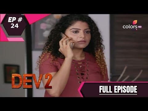 Dev - Season 2 | देव | Episode 24